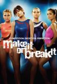Trailer Make It or Break It