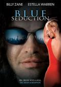 Vezi <br />						Blue Seduction  (2009)						 online subtitrat hd gratis.