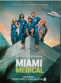 Subtitrare Miami Medical - Sezonul 1