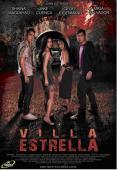 Vezi <br />Villa Estrella  (2009) online subtitrat hd gratis.