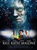 Trailer Kill Katie Malone