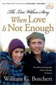 Trailer When Love Is Not Enough: The Lois Wilson Story