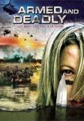 Subtitrare Armed and Deadly