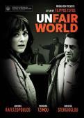 Subtitrare Unfair World (Adikos kosmos)