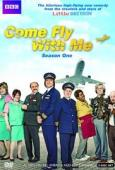 Subtitrare Come Fly with Me - Sezonul 1