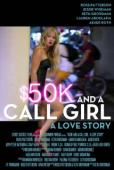 Trailer $50K and a Call Girl: A Love Story