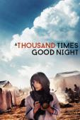 A Thousand Times Good Night