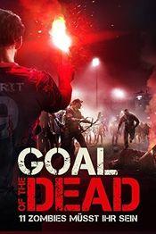 Trailer Goal of the Dead