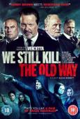 Trailer We Still Kill the Old Way