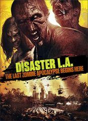 Subtitrare Disaster L.A. (Apocalypse L.A.)