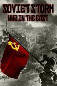 Subtitrare Soviet Storm - World War II In The East