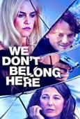 Trailer We Don't Belong Here