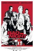 Trailer Bad Night