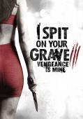 Trailer I Spit on Your Grave: Vengeance is Mine