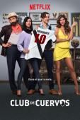Subtitrare Club de Cuervos (Club of Crows) - Sezonul 1