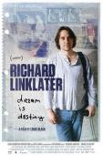 Subtitrare Richard Linklater: Dream Is Destiny