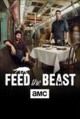 Feed the Beast - Sezonul 1