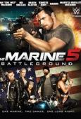 Subtitrare The Marine 5: Battleground