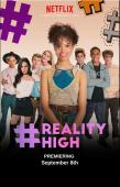 Film #REALITYHIGH