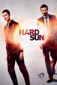 Subtitrare Hard Sun - Sezonul 1