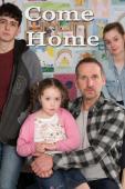 Subtitrare Come Home - Sezonul 1