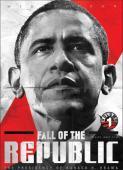 Vezi <br />Fall of the Republic: The Presidency of Obama (2009) online subtitrat hd gratis.