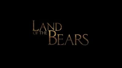 Trailer Land of the Bears