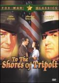 Subtitrare To the Shores of Tripoli