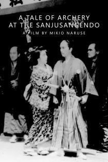 Subtitrare A Tale of Archery at the Sanjusangendo (Sanjûsange