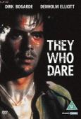 Subtitrare They Who Dare