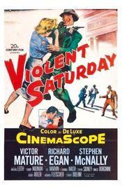 Subtitrare Violent Saturday