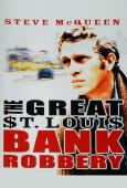Subtitrare The Great St. Louis Bank Robbery