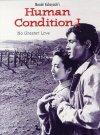 Subtitrare The Human Condition I: No Greater Love (Ningen no