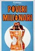 Subtitrare  Poveri milionari (Poor Millionaires)