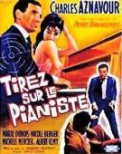 Subtitrare Tirez sur le Pianiste (Shoot the Piano Player)