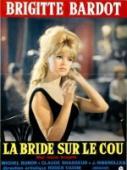Subtitrare La Bride sur le cou (Please, Not Now!)