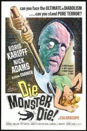 Subtitrare Die, Monster, Die!