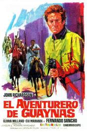 Subtitrare The Tough One (El aventurero de Guaynas)