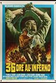 Subtitrare 36 ore all'inferno (Thirty Six Hours of Hell)