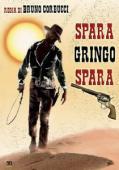 Subtitrare Spara, Gringo, spara