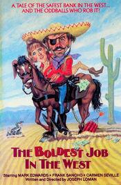 Subtitrare The Boldest Job in the West (El más fabuloso golpe