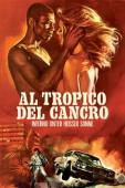 Subtitrare Tropic of Cancer (Al tropico del cancro)
