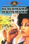 Subtitrare Black Mama, White Mama