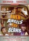 Subtitrare Even Angels Eats Beans (Anche gli angeli mangiano
