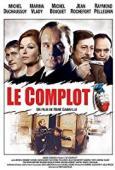 Subtitrare Le complot (The Conspiracy)