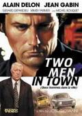 Subtitrare Deux hommes dans la ville (Two Men in Town)