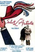 Subtitrare Salut l'artiste (Hail the Artist)