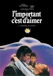 Subtitrare L'important c'est d'aimer (That Most Important Thi