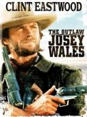 Subtitrare The Outlaw Josey Wales