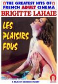 Subtitrare Les plaisirs fous